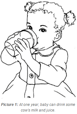 At one year, babies can drink milk and juice