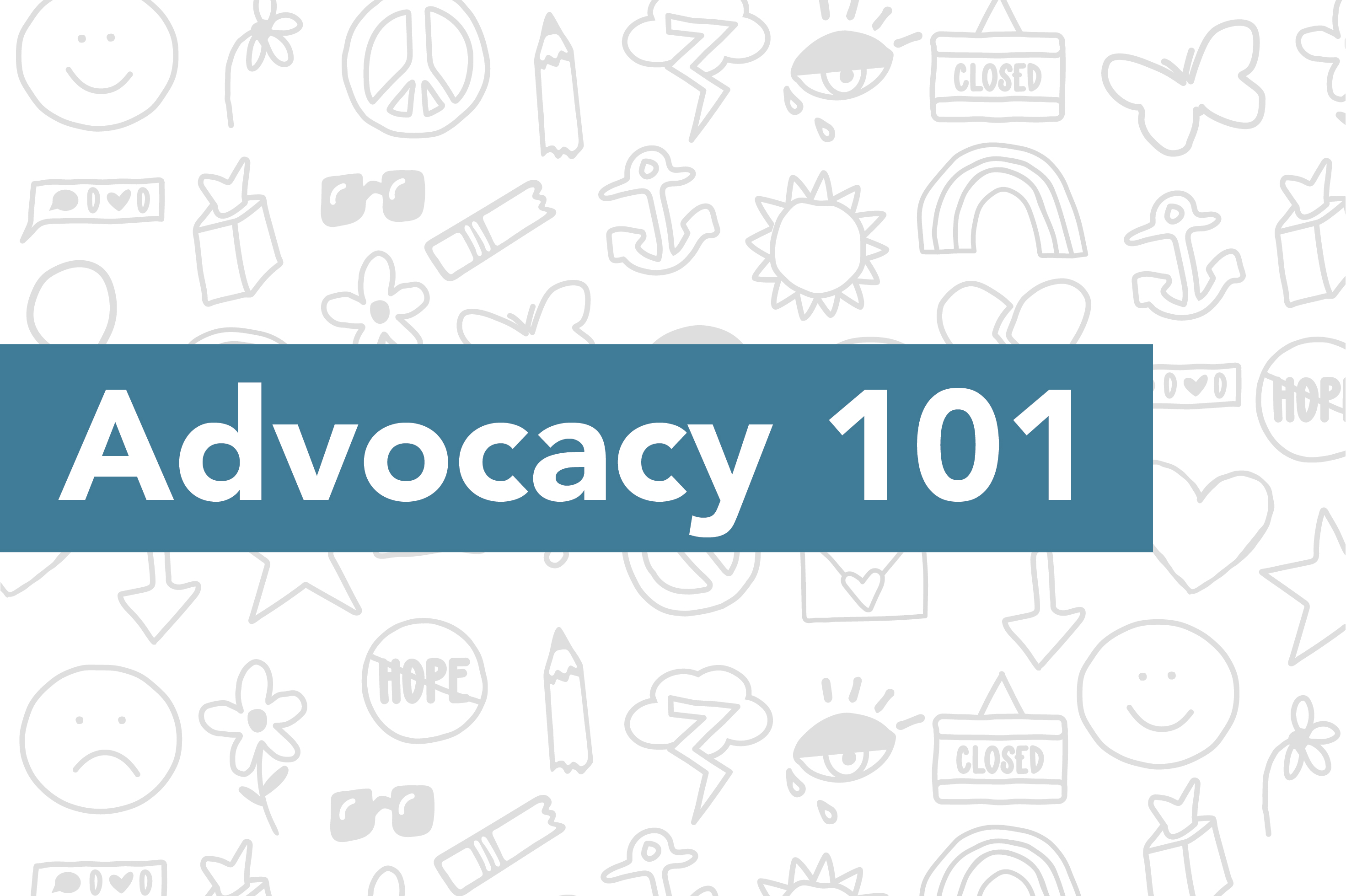 On Our Sleeves Advocacy 101