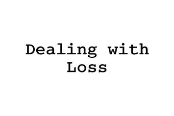 Dealing with Loss